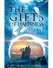 The Gifts of Happiness (The Colours of Humanity Book 2)