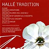 Halle Tradition: Elgar: Orchestral Works