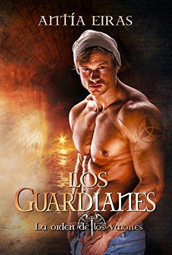 Amazon.com: Los Guardianes (La Orden de los Varones nº 1 ...