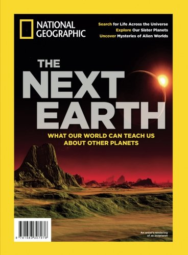 National Geographic The Next Earth: What Our World Can Teach Us About Other Planets ebook