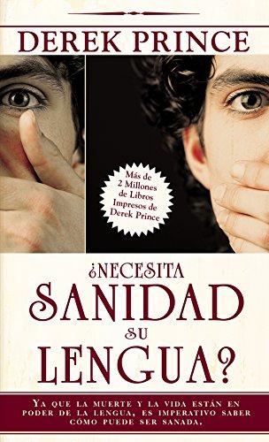 ¿Necesita Sanidad su Lengua? (Spanish Edition) by [Prince, Derek]