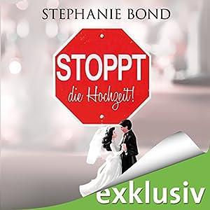 Stoppt die Hochzeit! Hörbuch