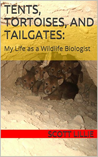 Tents Tortoises Tailgates Wildlife Biologist ebook product image