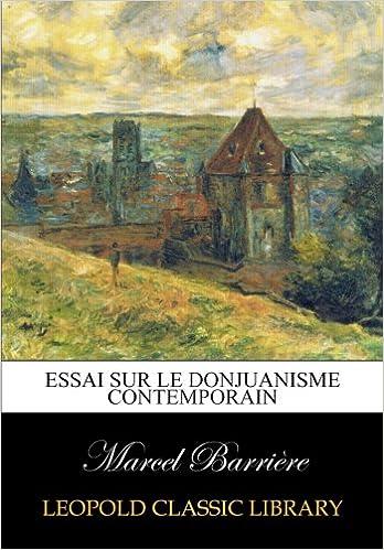 Livres gratuits Essai sur le Donjuanisme contemporain pdf, epub