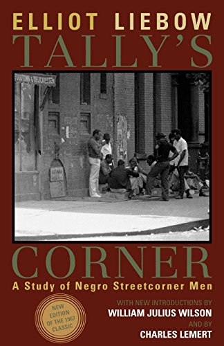 Tally's Corner: A Study of Negro Streetcorner Men (Legacies of Social Thought) (Legacies of Social Thought Series) (A Man For All Seasons Full Text)