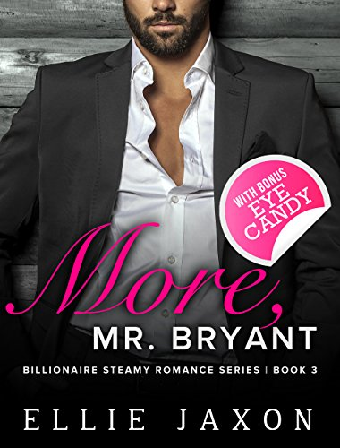 """Search : More, Mr. Bryant (The """"Oh, Mr. Bryant"""" Series Book 3)"""