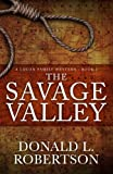 img - for The Savage Valley: A Logan Family Western - Book 2 (Volume 2) book / textbook / text book