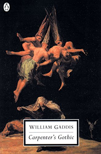 Carpenter's Gothic (Classic, 20th-Century, Penguin) by Penguin Classics