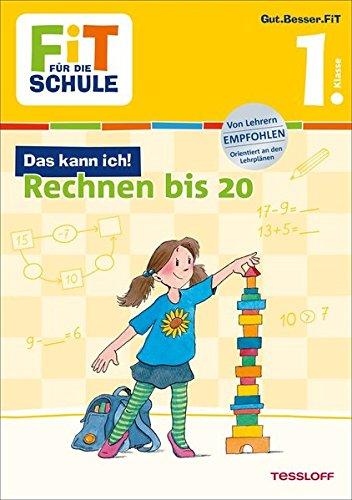 FiT FÜR DIE SCHULE: Das kann ich! Rechnen bis 20. 1. Klasse