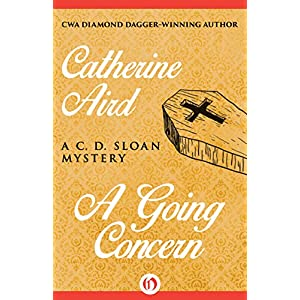 A Going Concern (The C. D. Sloan Mysteries)