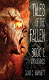 Tales of the Fallen Book I: Awakenings