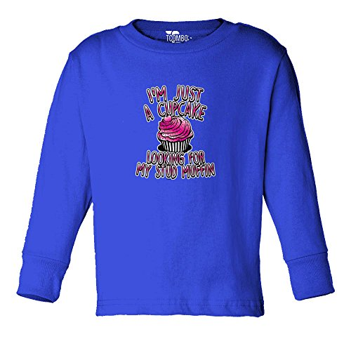 Tcombo I'm Just A Cup Cake Looking For My Stud Muffin Toddler Long Sleeve T-shirt (3T, Royal Blue Blue)