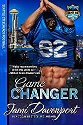 Game Changer: Seattle Steelheads Football (Game On in Seattle Book 6)