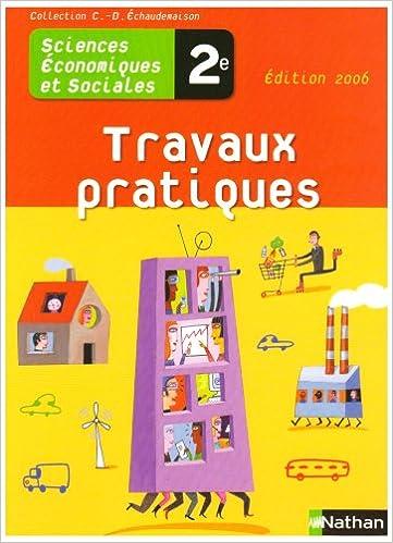 Livre Sciences économiques et sociales 2e : Travaux pratiques epub, pdf