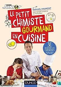 """Afficher """"Le petit chimiste gourmand en cuisine"""""""