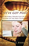 We've Got Mail, Warren C. Biebel, 0982580037