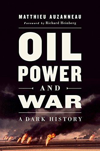 Oil, Power, and War: A Dark History (Political And Economic Causes Of The French Revolution)