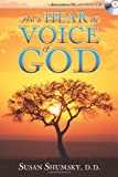 How to Hear the Voice of God, Susan Shumsky, 1601630107