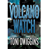 Volcano Watch (The Forensic Geology Series Book 3)