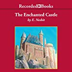 The Enchanted Castle | E. Nesbit