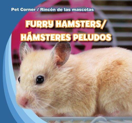 Furry Hamsters / Hamsteres peludos (Pet Corner / Rincon de las mascotas) por Katie Kawa