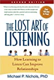 The Lost Art of Listening, Michael P. Nichols, 1606230646