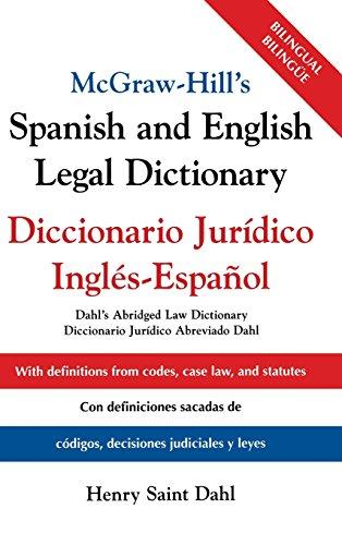 McGraw-Hill's Spanish and English Legal Dictionary : Diccionario Juridico Ingles-Espanol