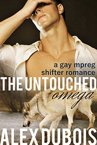 The Untouched Omega: A gay shifter mpreg first time romance (The Shifters of New York Book 2)