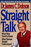Straight Talk: What Men Need to Know, What Women Should Understand