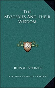 The Mysteries and Their Wisdom