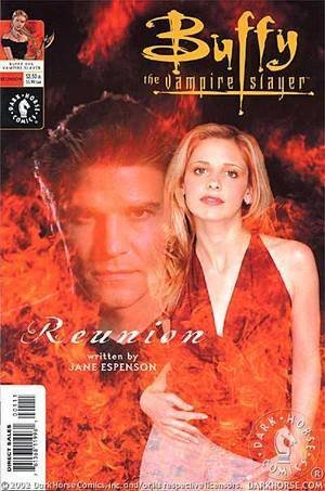 Buffy the Vampire Slayer/Angel: Reunion (Photo Cover) (FIRST PRINTING Photo cover! Comic features the reunion of Buffy and Angel)