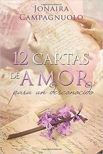 Amazon.com: 12 cartas de amor para un desconocido (Spanish ...