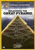Unlocking the Great Pyramid, The