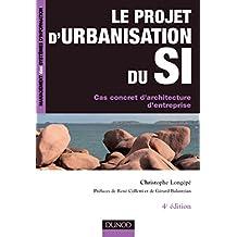 PROJET D'URBANISATION DU S.I. (LE) 4ED.
