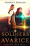 Soldiers of Avarice (The Aielund Saga Book 1)