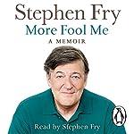 More Fool Me | Stephen Fry