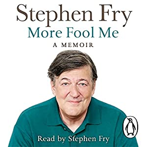 More Fool Me Audiobook by Stephen Fry Narrated by Stephen Fry