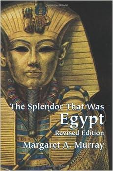 Descargar Libros Gratis Español The Splendor That Was Egypt PDF Español