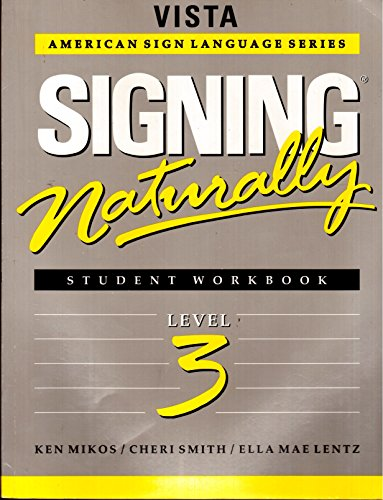 Signing Naturally Lev.3 Wkbk +Dvd