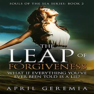 The Leap of Forgiveness Audiobook