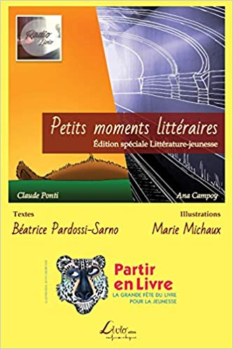Petits Moments Litteraires Edition Speciale Partir En