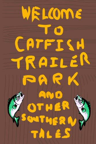 Book: Catfish Trailer Park by Roger Harrison