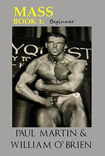 Mass: Beginner. Fired Up Body Series - Vol 9: Fired Up Body por Paul Martin,William O'Brien