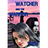 Watcher and the Warrior (The Children of the Goddess Book 5)