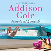 Hearts at Seaside: Sweet with Heat: Seaside Summers, Volume 3 | Addison Cole