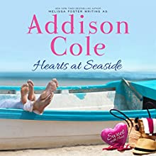 Hearts at Seaside: Sweet with Heat: Seaside Summers, Volume 3 Audiobook by Addison Cole Narrated by Melissa Moran