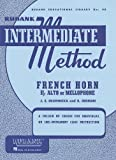 Rubank Intermediate Method - French Horn in F or Eb, , 1423444248