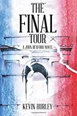 The Final Tour: A John Rexford Novel Paperback