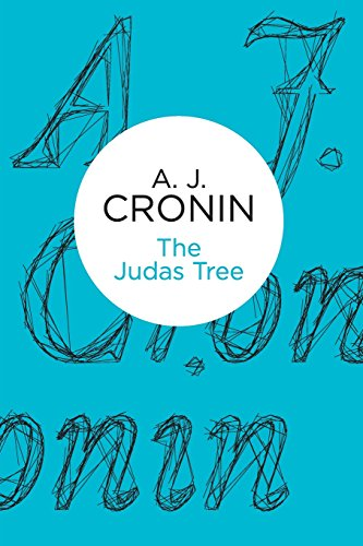 The Judas Tree by A.J. Cronin