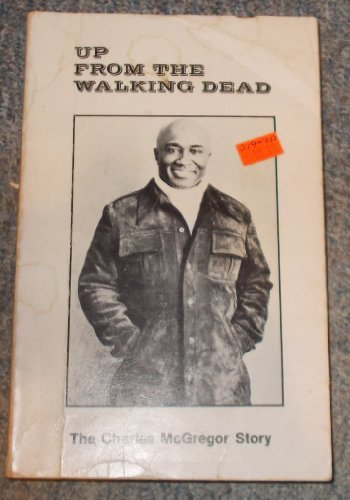 Up from the walking inorganic: The Charles McGregor story